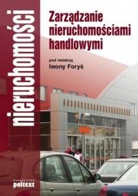 Zarządzanie nieruchomościami handlowymi - okładka książki