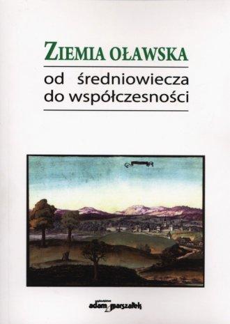 Ziemia oławska od średniowiecza - okładka książki