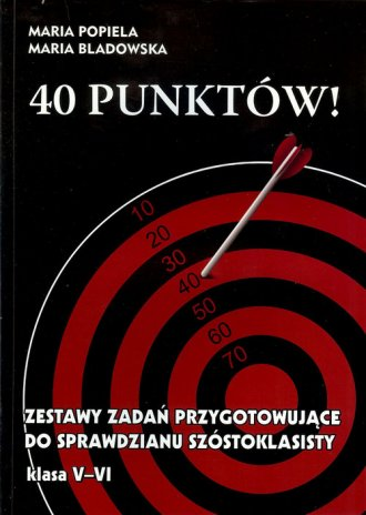 40 punktów! Zestawy zadań przygotowujące - okładka podręcznika