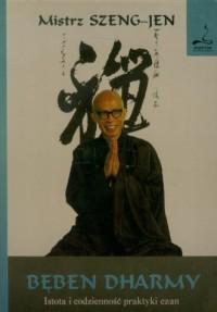 Bęben Dharmy. Istota i codzienność praktyki czan - okładka książki