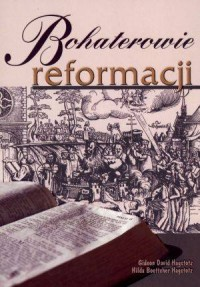 Bohaterowie reformacji - okładka książki