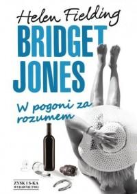 Bridget Jones. W pogoni za rozumem - okładka książki