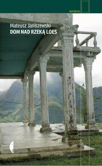 Dom nad rzeką Loes - okładka książki
