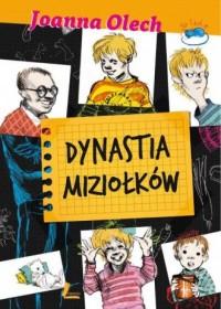 Dynastia Miziołków - okładka książki