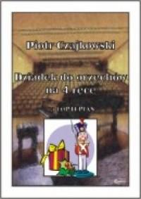 Dziadek do orzechów (na 4 ręce na Fortepian) - okładka książki
