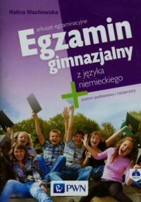 Egzamin gimnazjalny z języka niemieckiego. Poziom podstawowy i rozszerzony (+ CD) - okładka podręcznika