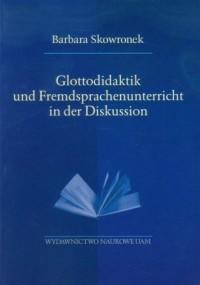 Glottodidaktik und Fremdsprachenunterricht in der Diskussion - okładka książki