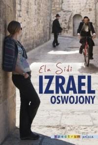 Izrael oswojony - okładka książki