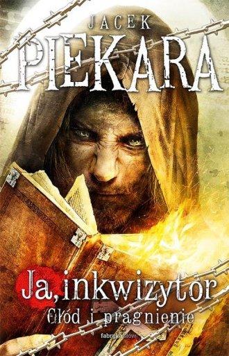 Ja inkwizytor. Głód i pragnienie - okładka książki