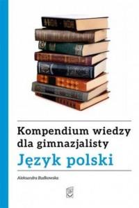Język polski. Kompendium wiedzy dla gimnazjalisty - okładka podręcznika