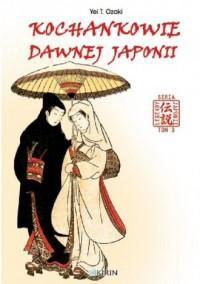 Kochankowie dawnej Japonii - okładka książki