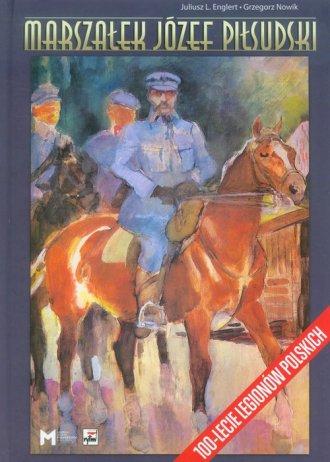 Marszałek Józef Piłsudski - okładka książki