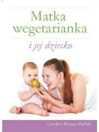 Matka wegetarianka i jej dziecko - okładka książki