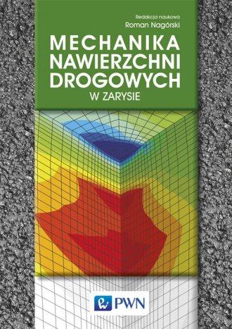 Mechanika nawierzchni drogowych - okładka książki