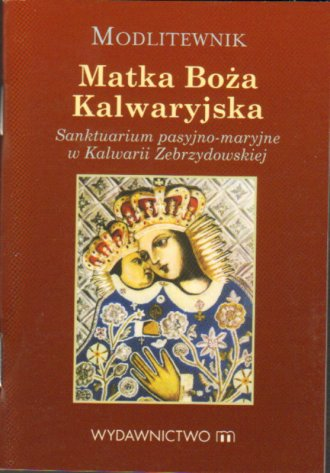Modlitewnik. Matka Boża Kalwaryjska - okładka książki