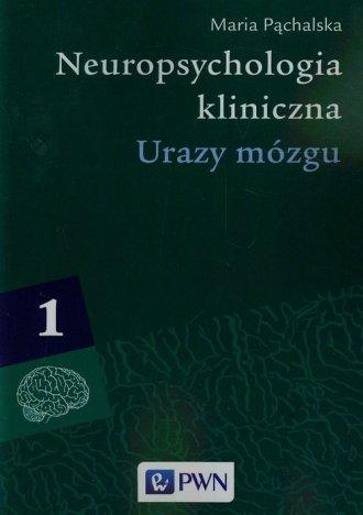Neuropsychologia kliniczna. Tom - okładka książki