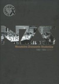 Niezależne Zrzeszenie Studentów 1980-1989. Obrazy - okładka książki