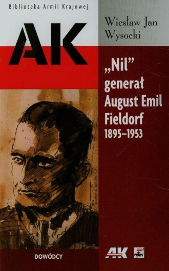 Nil generał August Emil Fieldorf - okładka książki
