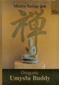 Osiąganie Umysłu Buddy - okładka książki