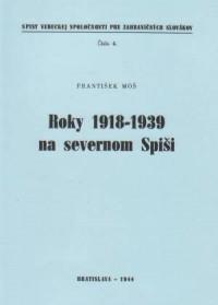 Roky 1918-1939 na severnom Spisi - okładka książki