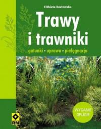 Trawy i trawniki. Gatunki, uprawa, pielęgnacja - okładka książki