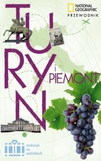 Wakacje na walizkach. Turyn i Piemont. Przewodnik - okładka książki