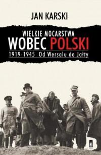 Wielkie mocarstwa wobec Polski - okładka książki