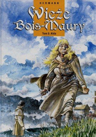 Wieże Bois-Maury 5. Alda - okładka książki