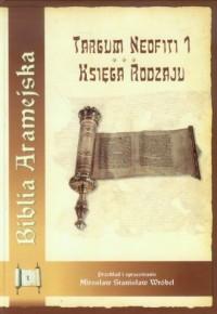 Biblia Aramejska. Targum Neofiti - okładka książki