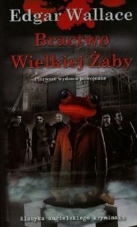 Bractwo Wielkiej Żaby - okładka książki