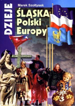 Dzieje Śląska, Polski, Europy - okładka książki