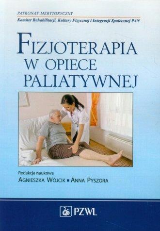 Fizjoterapia w opiece paliatywnej - okładka książki