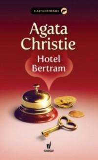 Hotel Bertram. Seria: Klasyka kryminału - okładka książki