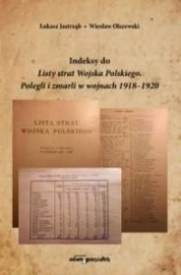 Indeksy do Listy strat Wojska Polskiego. - okładka książki
