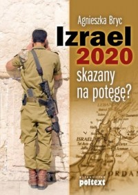 Izrael 2020. Skazany na potęgę? - okładka książki