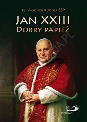 Jan XXIII. Dobry Papież - okładka książki
