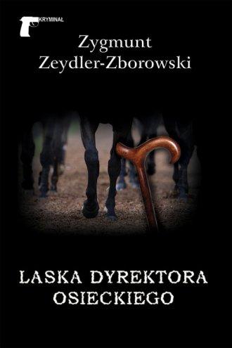 Laska dyrektora Osieckiego - okładka książki