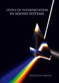 Levels of interpretation in sound systems - okładka książki