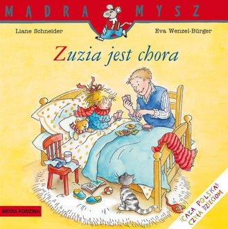 Mądra mysz. Zuzia jest chora - okładka książki