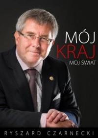 Mój kraj, mój świat - Ryszard Czarnecki - okładka książki