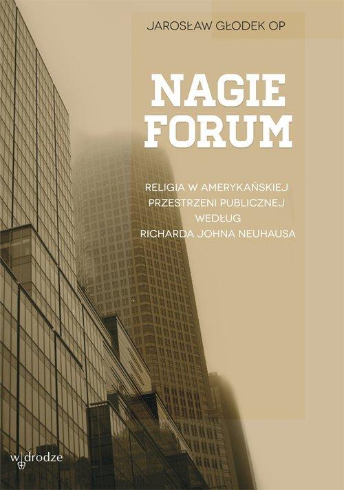 Nagie forum. Religia w amerykańskiej - okładka książki