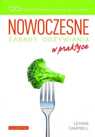 Nowoczesne zasady odżywiania w - okładka książki