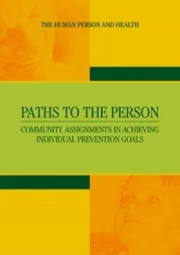 Paths to the Person. Community Assignments in Achieving Individual Prevention Goals - okładka książki