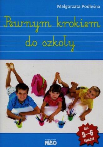 Pewnym krokiem do szkoły. 5-6 lat. - okładka podręcznika