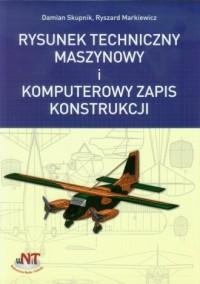 Rysunek techniczny maszynowy i komputerowy zapis konstrukcji - okładka książki
