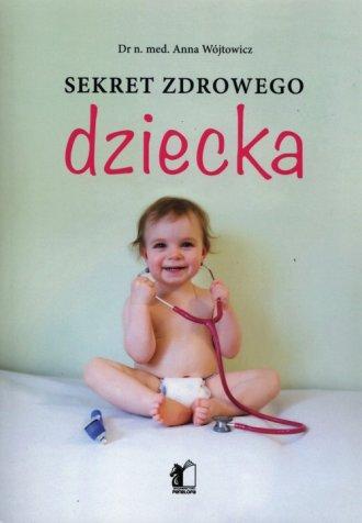 Sekret zdrowego dziecka - okładka książki