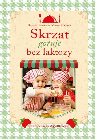 Skrzat gotuje bez laktozy - okładka książki