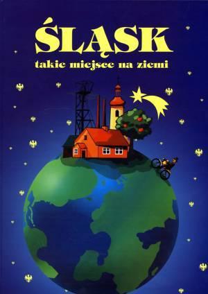 Śląsk, takie miejsce na ziemi - okładka książki
