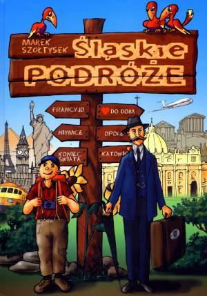 Śląskie podróże - okładka książki