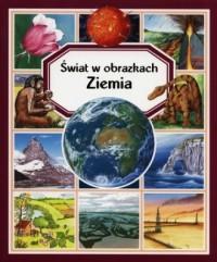 Świat w obrazkach. Ziemia - okładka książki